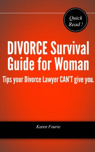 Divorce Survival Guide For Woman