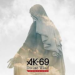 Divine Wind -KAMIKAZE-♪AK-69のCDジャケット