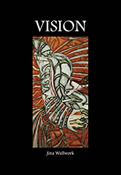 Vision by [Wallwork, Jina]