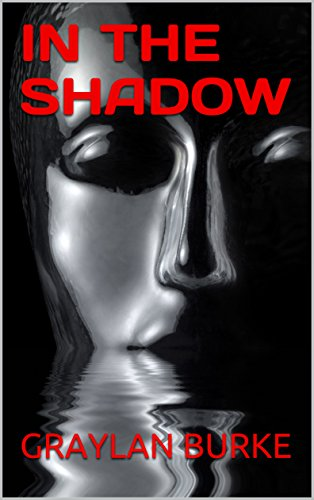 IN THE SHADOW (English Edition)の詳細を見る