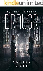 Draugr (Northern Frights Book 1) (English Edition)