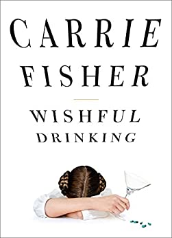 Wishful Drinking by [Fisher, Carrie]