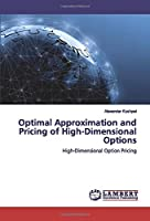 Optimal Approximation and Pricing of High-Dimensional Options: High-Dimensional Option Pricing