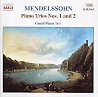 Mendelssohn: Piano Trios 1 & 2 (2002-01-15)