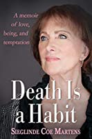 Death Is a Habit
