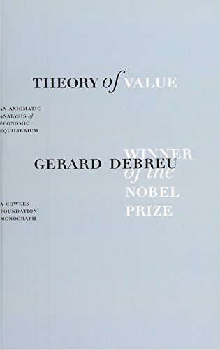 Theory of Value: An Axiomatic Analysis of Economic Equilibrium (Cowles Foundation Monographs Series)の詳細を見る