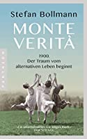 Monte Verità: 1900 - der Traum vom alternativen Leben beginnt