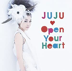 Open Your Heart~素顔のままで~