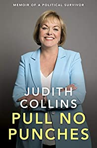 Pull No Punches: Memoir of a political survivor (English Edition)