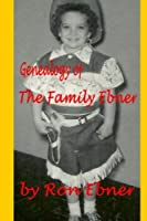Genealogy of The Family Ebner [並行輸入品]
