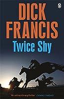 Twice Shy (Francis Thriller)