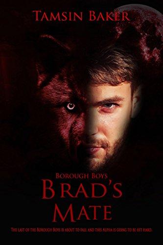 Brad's Mate: M/M werewolf erotic romance (The Borough Boys Book 3) (English Edition)