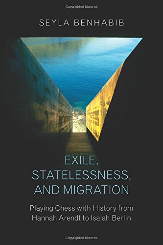 Exile, Statelessness, and Migr...