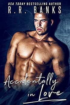 Accidentally in Love (Anderson Brothers Book 2) by [Banks, R.R.]