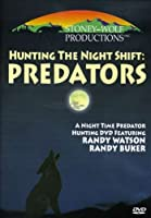 Hunting the Night Shift-Predators [DVD] [Import]