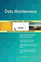 Data Maintenance A Complete Guide - 2020 Edition