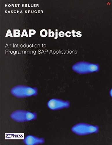 Download ABAP Objects: Introduction to Programming SAP Applications (SAP Press) 0201750805
