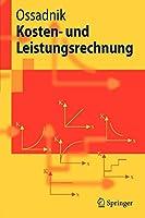 Kosten- und Leistungsrechnung (Springer-Lehrbuch) (German Edition)