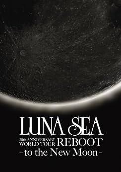 [LUNA SEA]のREBOOT -to the New Moon- LUNA SEA公式ツアーパンフレット・アーカイブ1992-2012