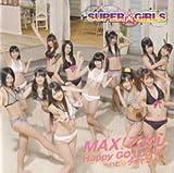 MAX!乙女心 / Happy GO Lucky!~ハピ☆ラキでゴー!~【イベント会場・セブンネットショッピング限定盤】