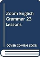 Zoom English Grammar 23 Lessons