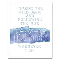 My Heart's Highlands Scotland Burns Song Lyrics Watercolour Art Print Framed Wall Decor 9X7 inch 心臓ハイランドスコットランド水彩壁デコ