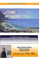 How to Paint a Seascape in Oils -The Ocean Pool
