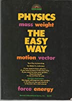 Physics the Easy Way