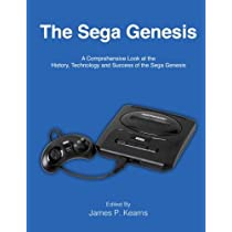 The Sega Genesis: A Comprehensive Look at the History, Technology and Success of the Sega Genesis