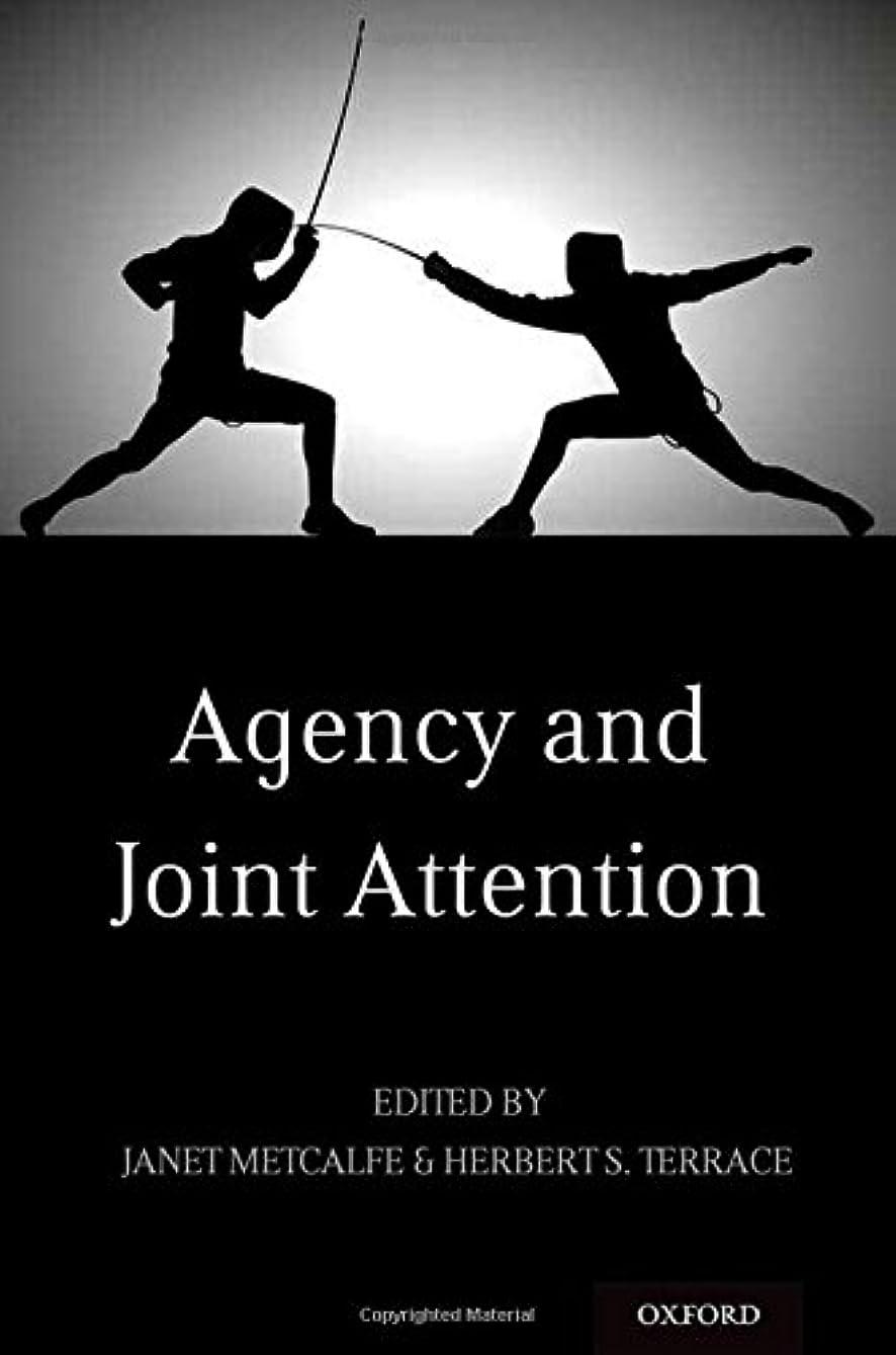 音節疎外する悪化させるAgency and Joint Attention