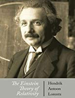 The Einstein Theory of Relativity (Annotated)