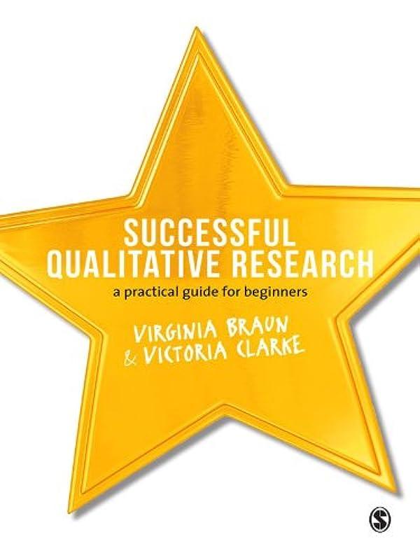 パースヒゲ間に合わせSuccessful Qualitative Research: A Practical Guide for Beginners (English Edition)