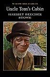 Uncle Tom's Cabin (Wordsworth Classics) 画像
