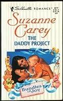 Daddy Project (Bundles Of Joy) (Silhouette Romance)