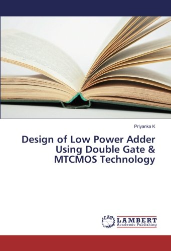 Design of Low Power Adder Using Double Gate & MTCMOS Technology