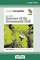 Ray Lawler's Summer of the Seventeenth Doll: Insight Text Guide (16pt Large Print Edition)