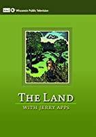 The Land: With Jerry Apps [DVD]