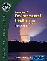 Essentials of Environmental Health (Essential Public Health)