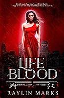 Life Blood, Book 1: A Reverse Harem Immortal Devotion Series