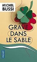 Grave dans le sable by Michel Bussi(2015-10-01)