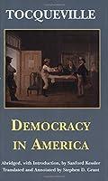 Democracy in America (Hackett Classics) by Alexis De Tocqueville(2000-06-01)