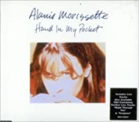 Hand in My Pocket by Alanis Morissette (1995-05-03)