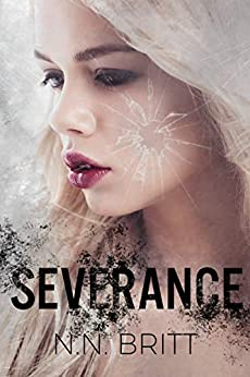 Severance by [Britt, N. N.]