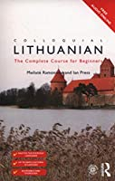 Colloquial Lithuanian: The Complete Course for Beginners (Colloquial Series (Book Only))