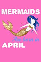 Mermaids Are Born In April: Shopping List Journal