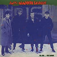 We Are...the League by Anti-Nowhere League (2002-01-02)