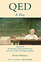 Qed: A Play Inspired by the Writings of Richard Feynman and Tuva or Bust! (Applause Books)