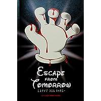【映画パンフレット】 エスケイプ・フロム・トゥモロー Escape from Tomorrow TOHOシネマズ 特典 クリアファイル付