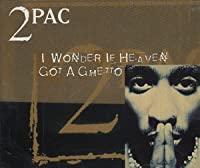 I wonder if heaven got a ghetto [Single-CD]