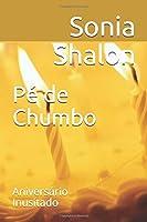 Pé de Chumbo: Aniversário Inusitado